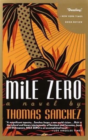 Mile Zero, Novel by Thomas Sanchez, Key West, Florida