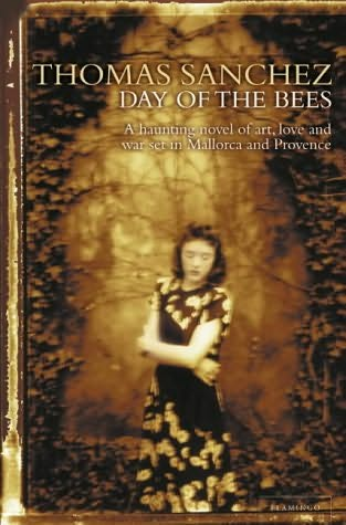 The Day of the Bees, Novel by Thomas Sanchez, Key West, Florida